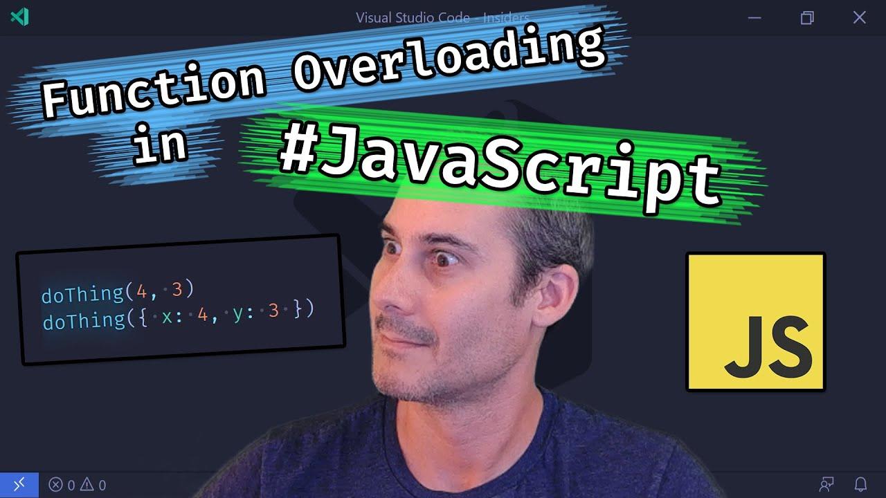 FUNCTION OVERLOADING IN JAVASCRIPT