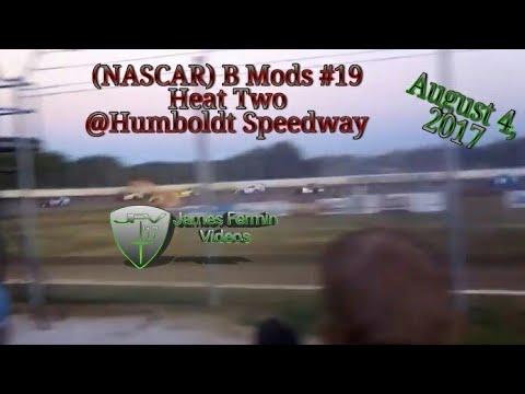 B Mods #19, Heat, Humboldt Speedway, 2017