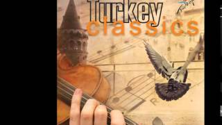 Turkey Classics - (Ah Bir Zengin Olsam) If I Were A Rich Man