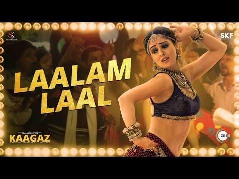 Laalam Laal - Full Song | Kaagaz | Pankaj Tripathi | Rajnigandha Shekhawat | Pravesh Mallick | Aseem