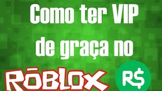HOW TO GET VIP FOR FREE AT ROBLOX WITHOUT ROBUX #BUG #
