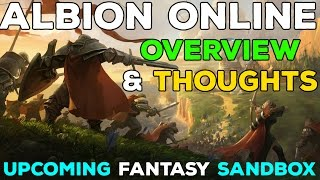 Albion Online - Full Gameplay Overview [New Sandbox MMORPG]