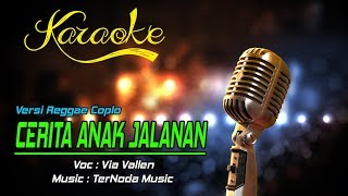 Karaoke Lagu CERITA ANAK JALANAN - Via Vallen