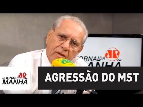 Agressão do MST em cidades brasileiras é inaceitável | Joseval Peixoto