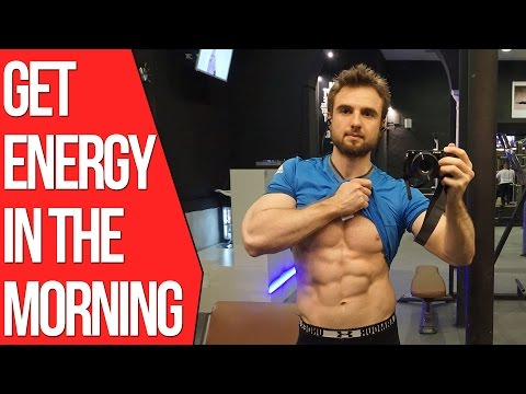 How To Get More Energy In The Morning (WORKS 100%)