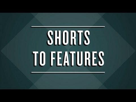 Short Films that Became Features