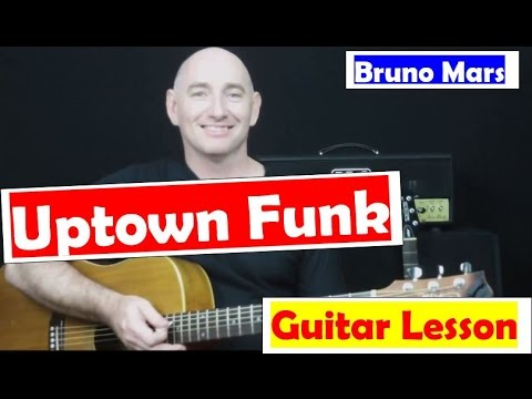 "★ How To Play ""Uptown Funk"" on Guitar Acoustically ★ EASY ★ By ""Bruno Mars"" (Acoustic Version)"
