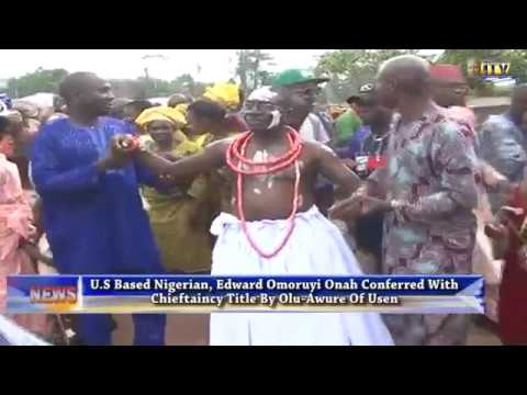 Download Edward Onah conferred with chieftaincy title by Olu-Awure of Usen