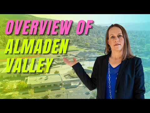 San Jose Neighborhoods | Overview of Almaden Valley | Local Almaden Real Estate Agent