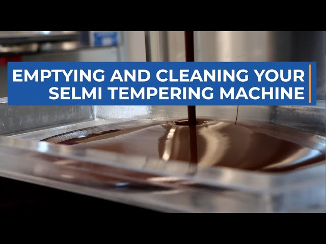 Cleaning your Selmi Tempering Machine