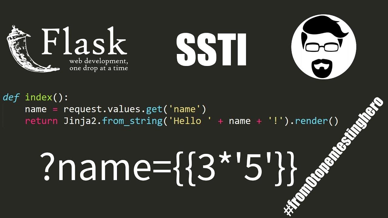 Python SSTI: Attack Flask framework using Jinja2 template engine