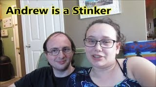 ANDREW IS A STINKER 8.4.19 day2227