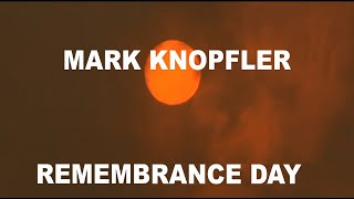 MARK KNOPFLER - REMEMBRANCE DAY Tribute to Australian fire fighters