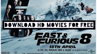 How to download latest movies for free !!! Like Bahubali 2 & Fast and furious 8