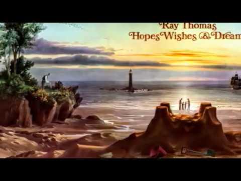 Ray Thomas-Hopes Wishes & Dreams Full Album-1976