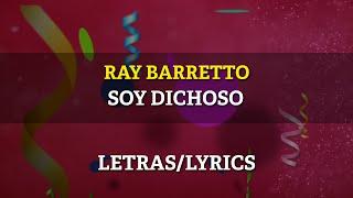 Ray Barretto - Soy Dichoso