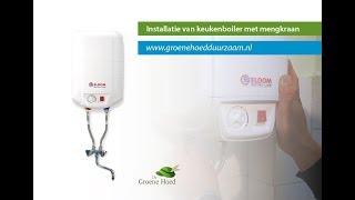 Installatie ELDOM 10 liter boiler met mengkraan