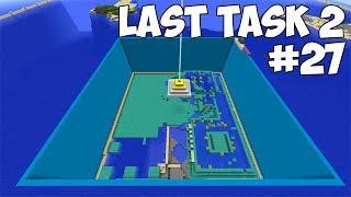 LAST TASK 2 - #27 УНИЧТОЖАЕМ МОНУМЕНТ! НОВЫЙ СПОСОБ УСКОРЕНИЯ! (Minecraft Vanilla)