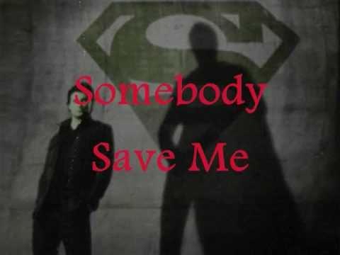 Remy Zero - Save Me Lyrics [Smallville Theme]