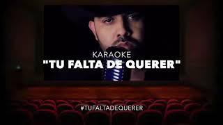 ALEX INDA KARAOKE - TU FALTA DE QUERER (Version Norteña)