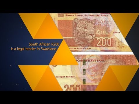 South African R200 is a legal tender in Swaziland