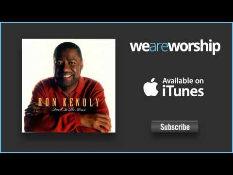 Ron Kenoly - A New Anointing