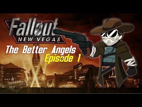 FALLOUT: NEW VEGAS (MOD) - The Better Angels #1
