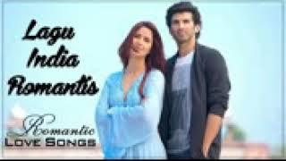Lagu india romantis terbaru 2018