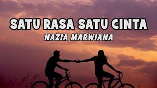 Nazia Marwiana - Satu Rasa Satu Cinta | Official Lyric