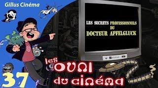 LES SECRETS PROFESSIONNELS DU DR. APFELGLUCK - les OVNI du cinéma 37