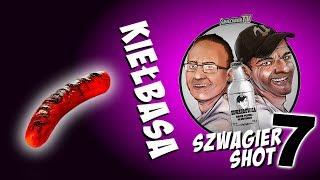 Kiełbasa - Szwagier SHOT 7