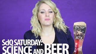 ScIQ Saturday: Science and Beer