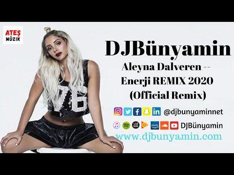 DJBünyamin ft Aleyna Dalveren -- Enerji REMIX 2020 (Official Remix)