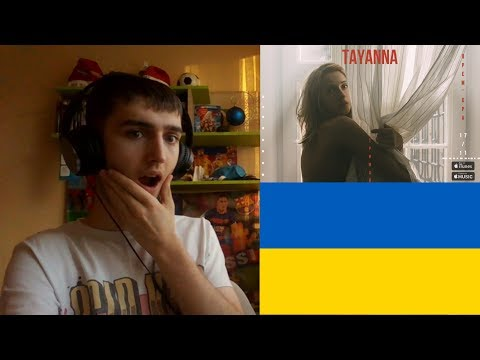 Eurovision 2018: Reacting To The 4 Songs Of TAYANNA (Ukraine)