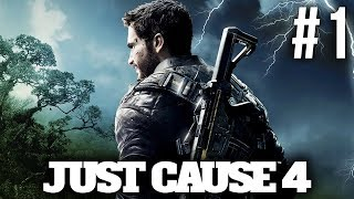 JUST CAUSE 4 Gameplay Walkthrough Part 1 - INTRO (Full Game)