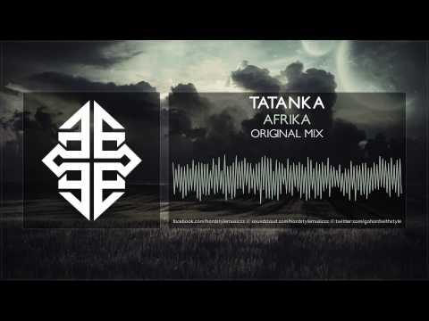 Tatanka - Afrika [HQ Original] #tbt [2011]