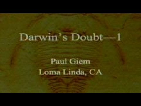 Darwin's Doubt (Part 1) 9-28-2013 by Paul Giem