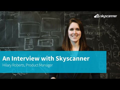 An Interview with a Skyscanner Employee - Hilary Roberts, Product Manager