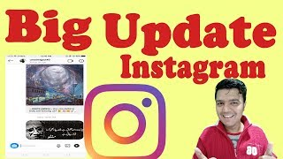 Instagram Update - What is Best And Big Updates From Instagram - All User Update Your App And Enjoy