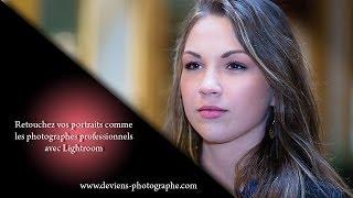 Lightroom - retouchez vos portraits comme les pro - S02E16