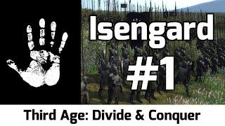 Third Age: Divide & Conquer - Isengard #1 - A new power is Rising