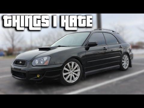 Everything I hate about my Subaru WRX Wagon!