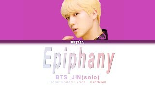 BTS(방탄소년단) 진 - Epiphany / Lyrics [ Han_Rom / rocket upload ]