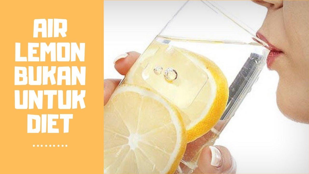 Merubah Persepsi Tentang Air Lemon Untuk Diet Youtube