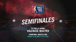 DIRECTO – Semifinal masculina | Valencia Master World Padel Tour 2016
