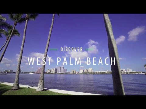 Discover West Palm Beach, Florida | The Palm Beaches