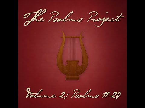 Psalm 18 (He Delights in Me) (feat. Shane Heilman) - The Psalms Project