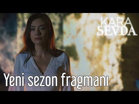 KARA SEVDA Yeni Sezo<br><iframe title=