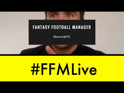 Fantasy Football Manager Live Stream ~ #FFMLive #2