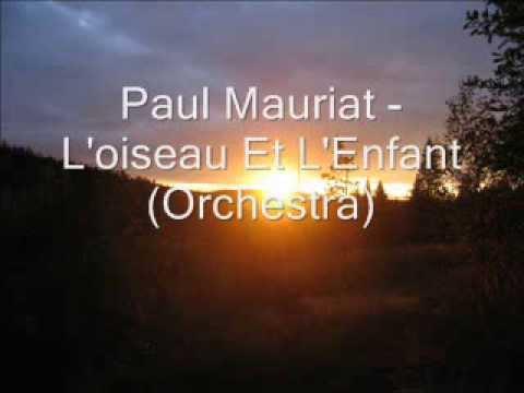 Paul Mauriat - L'oiseau Et L'Enfant (Orchestra)